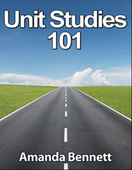 Unit Studies 101 on CD-ROM, Updated Version   -     By: Amanda Bennett