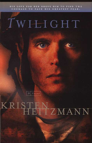 Twilight - eBook  -     By: Kristen Heitzmann