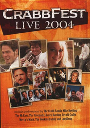 Crabb Fest Live 2004 DVD   -     By: The Crabb Family