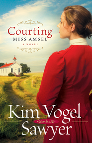 Courting Miss Amsel - eBook  -     By: Kim Vogel Sawyer