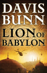 Lion of Babylon, Marc Royce Series #1 -ebook   -     By: Davis Bunn