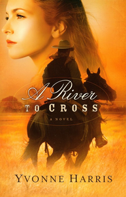 River to Cross, A - eBook  -     By: Yvonne Harris