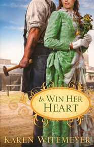 To Win Her Heart - eBook  -     By: Karen Witemeyer