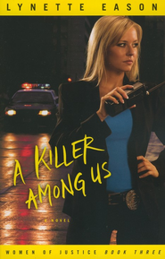 Killer Among Us, A: A Novel - eBook  -     By: Lynette Eason