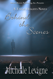 Behind the Scenes - eBook  -     By: Michelle Levigne