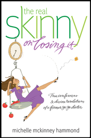 The Real Skinny on Losing It - eBook  -     By: Michelle McKinney Hammond
