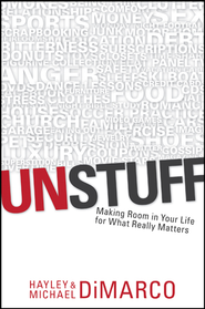 Unstuff - eBook  -     By: Hayley DiMarco, Michael DiMarco
