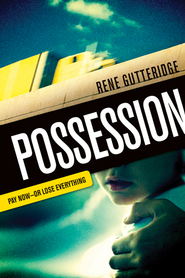 Possession - eBook  -     By: Rene Gutteridge