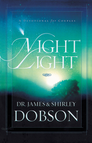 Night Light - eBook  -     By: Dr. James Dobson, Shirley Dobson