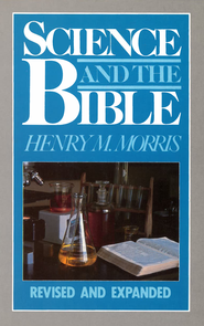 Science and the Bible - eBook  -     By: Henry M. Morris