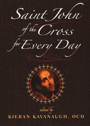 Saint John of the Cross for Every Day  -     By: Kieran Kavanaugh
