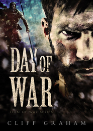 Day of War - eBook  -     By: Cliff Graham