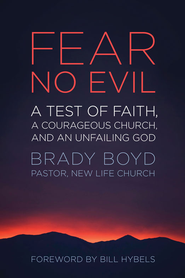 Fear No Evil: The Church That Should Have Died - eBook  -     By: Brady Boyd