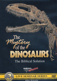 The Mystery of the Dinosaurs: The Biblical Solution DVD   -     By: Mike Snavely