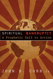 Spiritual Bankruptcy - eBook  -     By: John B. Cobb Jr.