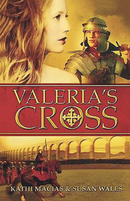 Valeria's Cross - eBook  -     By: Kathi Macias, Susan Wales
