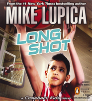 Long Shot: A Comeback Kids Novel  -     By: Mike Lupica
