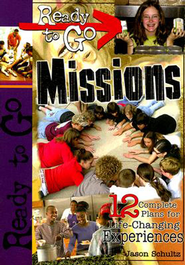Ready-to-Go Missions - eBook  -     By: Jason Schultz