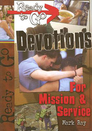 Ready-to-Go Devotions for Mission and Service - eBook  -     By: Mark Ray