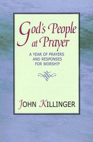 God's People at Prayer - eBook  -     By: John Killinger