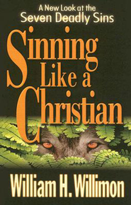 Sinning Like a Christian - eBook  -     By: William H. Willimon