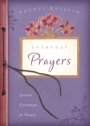 Everyday Prayers - eBook  -     By: Rachel Quillan