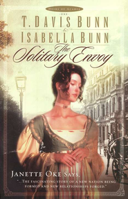Solitary Envoy, The - eBook  -     By: T. Davis Bunn, Isabella Bunn