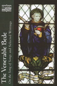 The Venerable Bede: On the Song of Songs and Selected Writings (Classics of Western Spirituality)  -              Edited By: Bede, Arthur Holder                   By: Arthur Holder, ed. & trans.