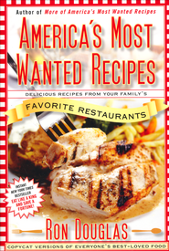 America's Most Wanted Recipes  -     By: Ron Douglas