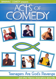 Acts of Comedy: Teenagers Are God's Revenge, DVD   -