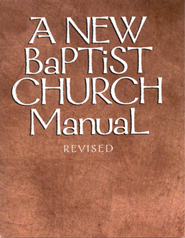 A New Baptist Church Manual - eBook  -