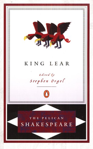 King Lear   -              Edited By: A.R. Braunmuller, Stephen Orgel                   By: William Shakespeare