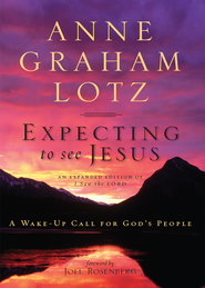 Expecting to See Jesus - eBook   -     By: Anne Graham Lotz