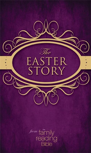 The Easter Story from the Family Reading Bible / Unabridged - eBook  -