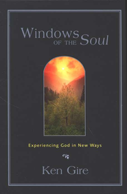 Windows of the Soul - eBook  -     By: Ken Gire