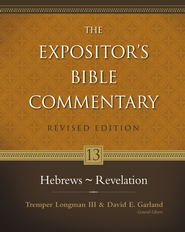 Hebrews - Revelation / New edition - eBook  -     By: Tremper Longman III, David E. Garland