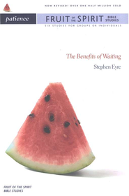 Patience: The Benefits of Waiting / New edition - eBook  -     By: Stephen Eyre