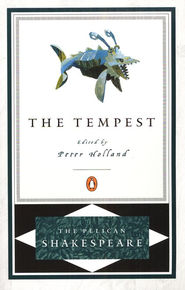 The Tempest   -     Edited By: A.R. Braunmuller, Stephen Orgel, Peter Holland     By: William Shakespeare