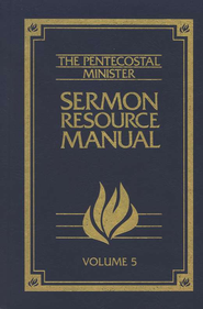 Pentecostal Ministers Resource Manual, Volume 5 The  -     Edited By: Homer G. Rhea