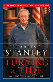 Turning the Tide: Real Change, Real Hope - eBook  -     By: Charles F. Stanley