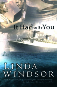 It Had to Be You - eBook  -     By: Linda Windsor