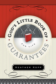 God's Little Book of Guarantees - OH - eBook  -     By: Heather Kopp
