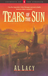 Tears of the Sun - eBook  -     By: Al Lacy