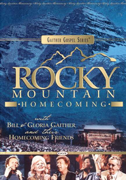 Rocky Mountain Homecoming DVD   -     By: Bill Gaither, Gloria Gaither, Homecoming Friends
