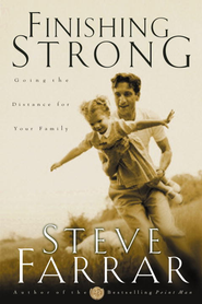 Finishing Strong: Going the Distance for Your Family - eBook  -     By: Steve Farrar