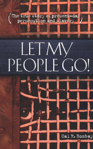 Let My People Go - eBook  -     By: Cal Bombay