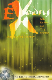 Exodus: The Sacred Journey   -     By: Mike DeVries, Troy Murphy