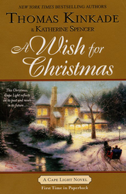 A Wish For Christmas, A Cape Light Novel #10  -              By: Thomas Kinkade, Katherine Spencer