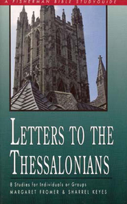Letters to the Thessalonians - eBook  -     By: Margaret Fromer, Sharrel Keyes