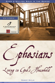 Ephesians: Living in God's Household - eBook  -     By: Robert Baylis